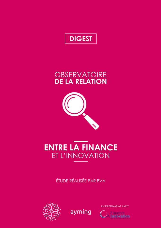 Digest de l'Observatoire de la relation entre la Finance et l'Innovation