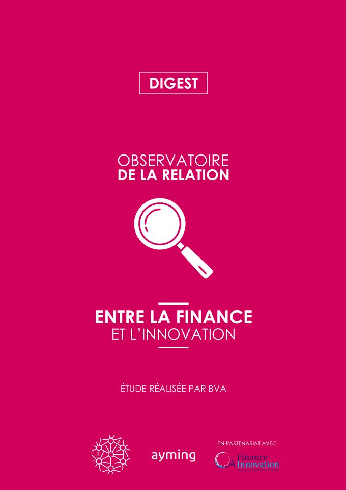 Digest de l'Observatoire de la relation entre la Finance et l'Innovation